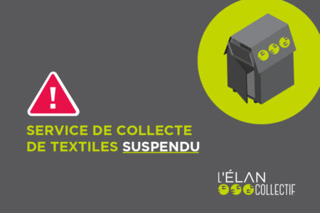 COVID-19 : Interruption du service de collecte de textiles
